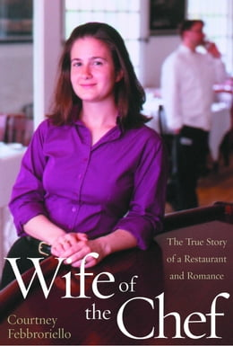 Book Wife of the Chef by Courtney Febbroriello