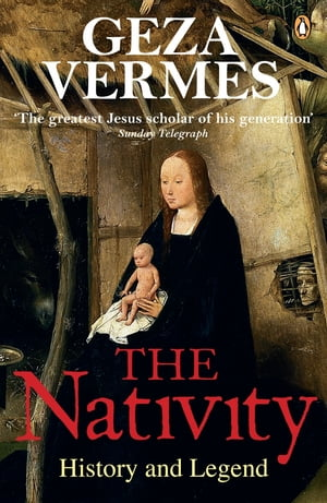 The Nativity History and Legend