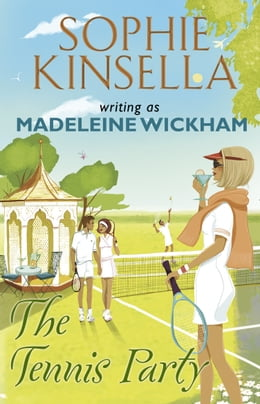 Book The Tennis Party by Madeleine Wickham