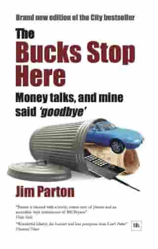 The Bucks Stop Here by Jim Parton