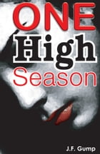 One High Season by J.F. Gump