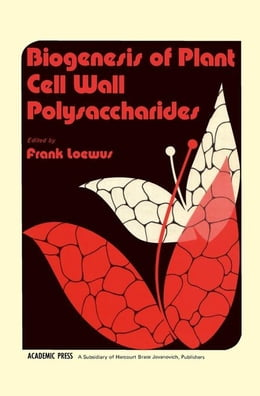 Book Biogenesis Of Plant Cell Wall Polysaccharides by Loewus, Frank