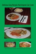 Delicious Easy Recipes that Anyone Can Cook dbd4d149-666d-4491-86f6-f3da6440f804