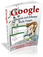 Google Adwords and Adsense Made Simple by Anonymous