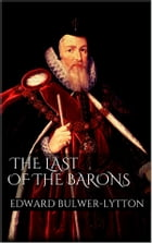 The Last of the Barons by Edward Bulwer Lytton