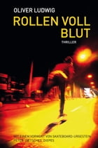 Rollen voll Blut by Oliver Ludwig
