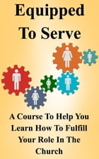 Equipped To Serve by Jerry Simmons