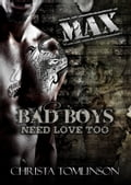 Bad Boys Need Love Too: Max 46ab8827-cc8c-4a87-b995-2d2a7a2caf91
