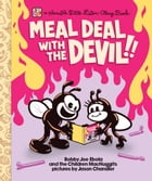 Meal Deal With The Devil by Dan Abbott