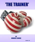 The Trainer by Kimberly Crouse