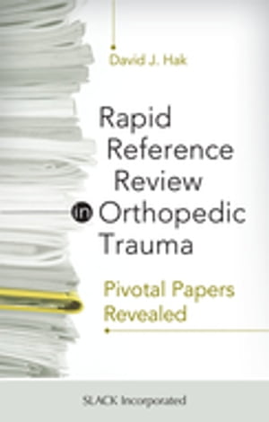Rapid Reference in Orthopedic Trauma: Pivotal Papers Revealed