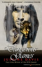 Dangerous Games by Justine Davis