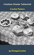 Chatham Dinette Tablecloth Crochet Pattern by Vintage Crochet