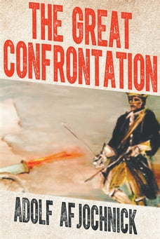 The Great Confrontation