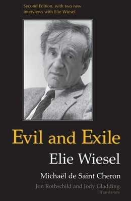 Book Evil and Exile: Revised Edition by de Saint Cheron, Michaël|Wiesel, Elie