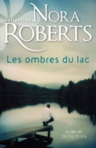 Les ombres du lac by Nora Roberts