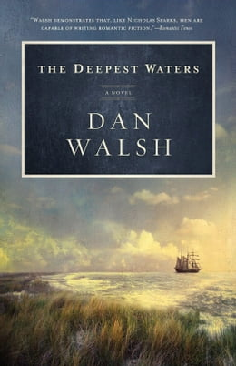 Book Deepest Waters, The: A Novel by Dan Walsh
