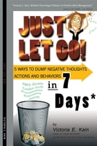 Just Let Go by Victoria  E. Kain