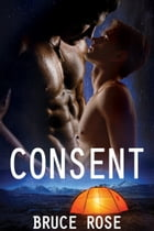 Consent by Bruce Rose