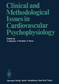 Clinical and Methodological Issues in Cardiovascular Psychophysiology