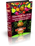 Nutrition for Kids by Anonymous