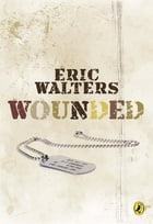Wounded by Eric Walters