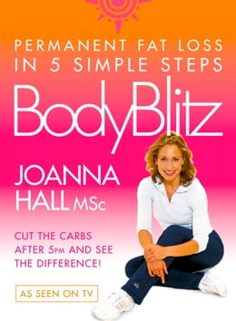 Book Body Blitz: 5 Simple Steps to Permanent Fat Loss by Joanna Hall