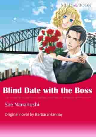 BLIND DATE WITH THE BOSS: Mills & Boon Comics by Barbara Hannay