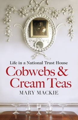 Book Cobwebs and Cream Teas by Mary Mackie