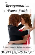The Revirginisation of Emma Smith 6dd508b8-6867-4f04-91bb-8fe1cb7d7e10