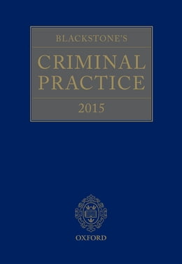 Book Blackstone's Criminal Practice 2015 by Professor David Ormerod QC (Hon)