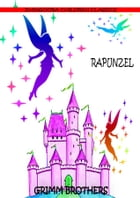 Rapunzel by Grimm Brothers