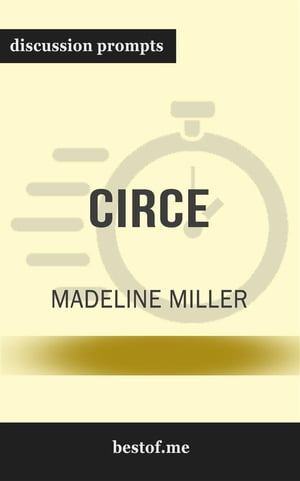 """Summary: """"Circe"""" by Madeline Miller 