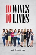 10 Wives 10 Lives