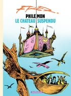 Philémon - tome 04 - Le château suspendu by Fred