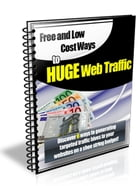 Free Ways To Huge Web Traffic by Sven Hyltén-Cavallius