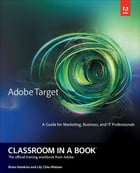 Adobe Target Classroom in a Book by Brian Hawkins