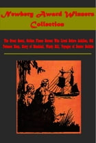 Newbery Award Winners Collection by Charles Boardman Hawes