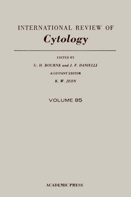 Book International Review of Cytology: Volume 85 by Bourne, G. H.