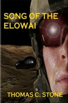 Song of the Elowai by Thomas Stone