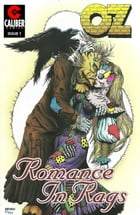 Oz: Romance in Rags Vol.1 #1 by Ralph Griffith