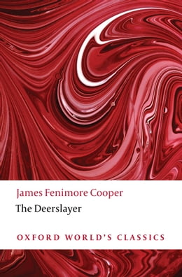 Book Oxford World's Classics: The Deerslayer by James Fenimore Cooper