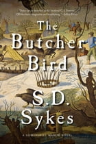 The Butcher Bird: A Somershill Manor Mystery Cover Image
