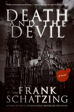 Book Death and the Devil: A Novel by Frank Schatzing