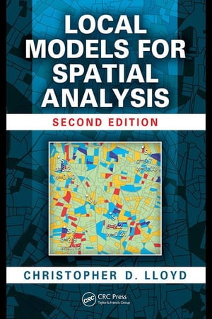 Local Models for Spatial Analysis,  Second Edition