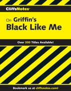 CliffsNotes on Griffin's Black Like Me by Margaret Mansfield