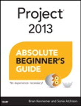 Book Project 2013 Absolute Beginner's Guide by Brian Kennemer
