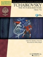 Tchaikovsky - The Nutcracker Suite, Op. 71a (Songbook): Schirmer Performance Editions Series by Pyotr Il'yich Tchaikovsky
