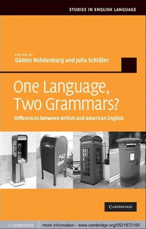 One Language,  Two Grammars? Differences between British and American English