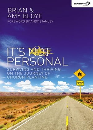 It's Personal Surviving and Thriving on the Journey of Church Planting